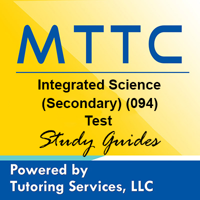 MTTC Michigan State Teaching Certification for Integrated Science (Secondary) 94....