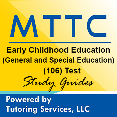 MTTC Early Childhood Education-General and Special Education