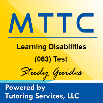MTTC Learning Disabilities 63 Exam Secrets for Michigan Teaching Test Takers