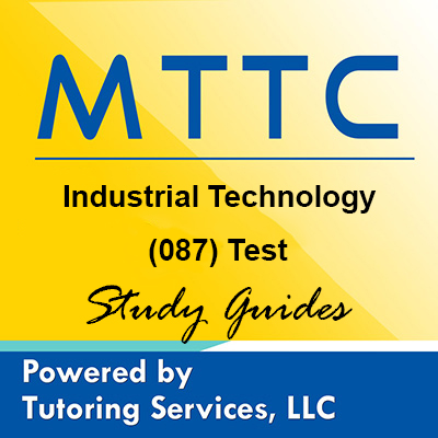 MTTC Michigan State Teaching Certification for Industrial Technology 87