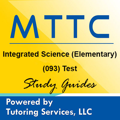 MTTC Michigan State Teaching Certification for Integrated Science Elementary 93