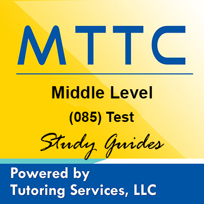 MTTC Michigan State Teaching Certification for Middle Level 85
