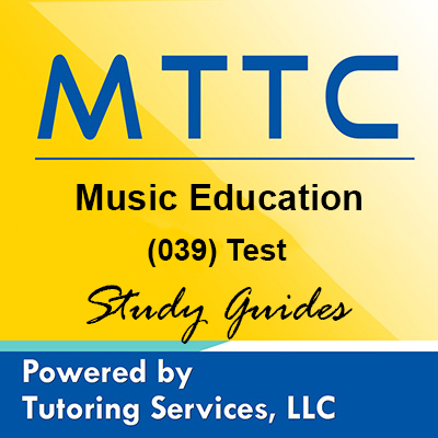 MTTC Michigan State Teaching Certification for Music Education 39