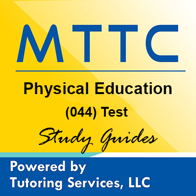 MTTC Michigan State Teaching Certification for Physical Education 44