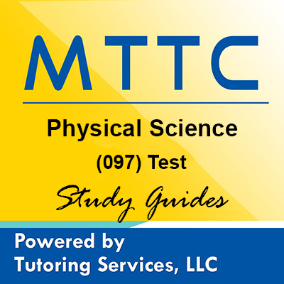 MTTC Michigan State Teaching Certification for Physical Science 97