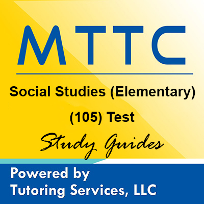 MTTC Michigan State Teaching Certification for Social Studies (Elementary) (105)