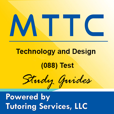 MTTC Michigan State Teaching Certification for Technology and Design Test