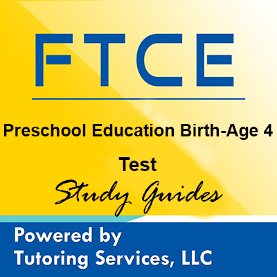 FTCE Preschool Education Birth
