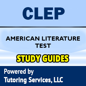 CLEP American Literature Practice Test (updated 2019)