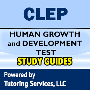 CLEP Human Growth and Development Exam