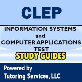CLEP Information Systems and Computer Applications Exam