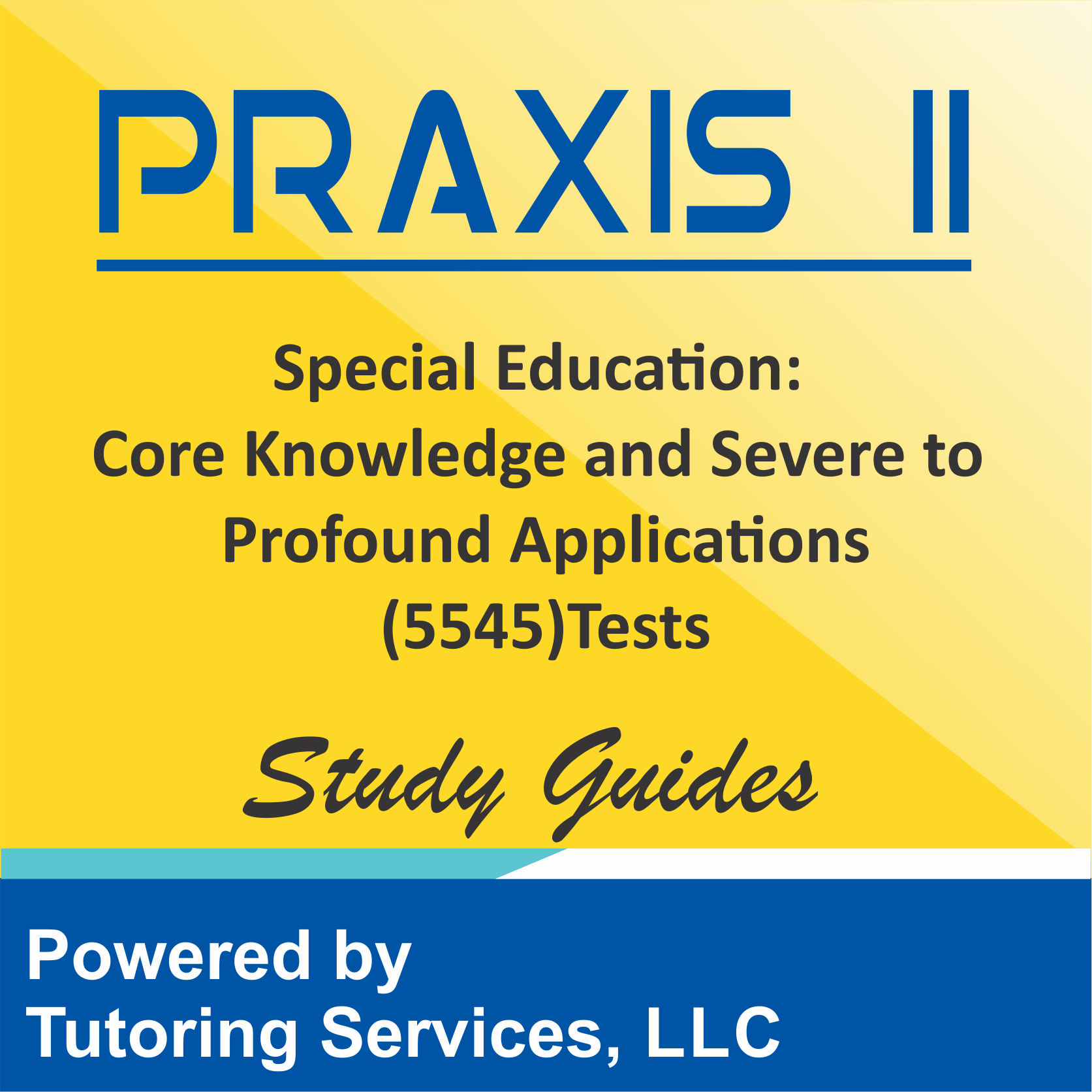 Praxis II Special Education: Core Knowledge and Applications (5354) Test