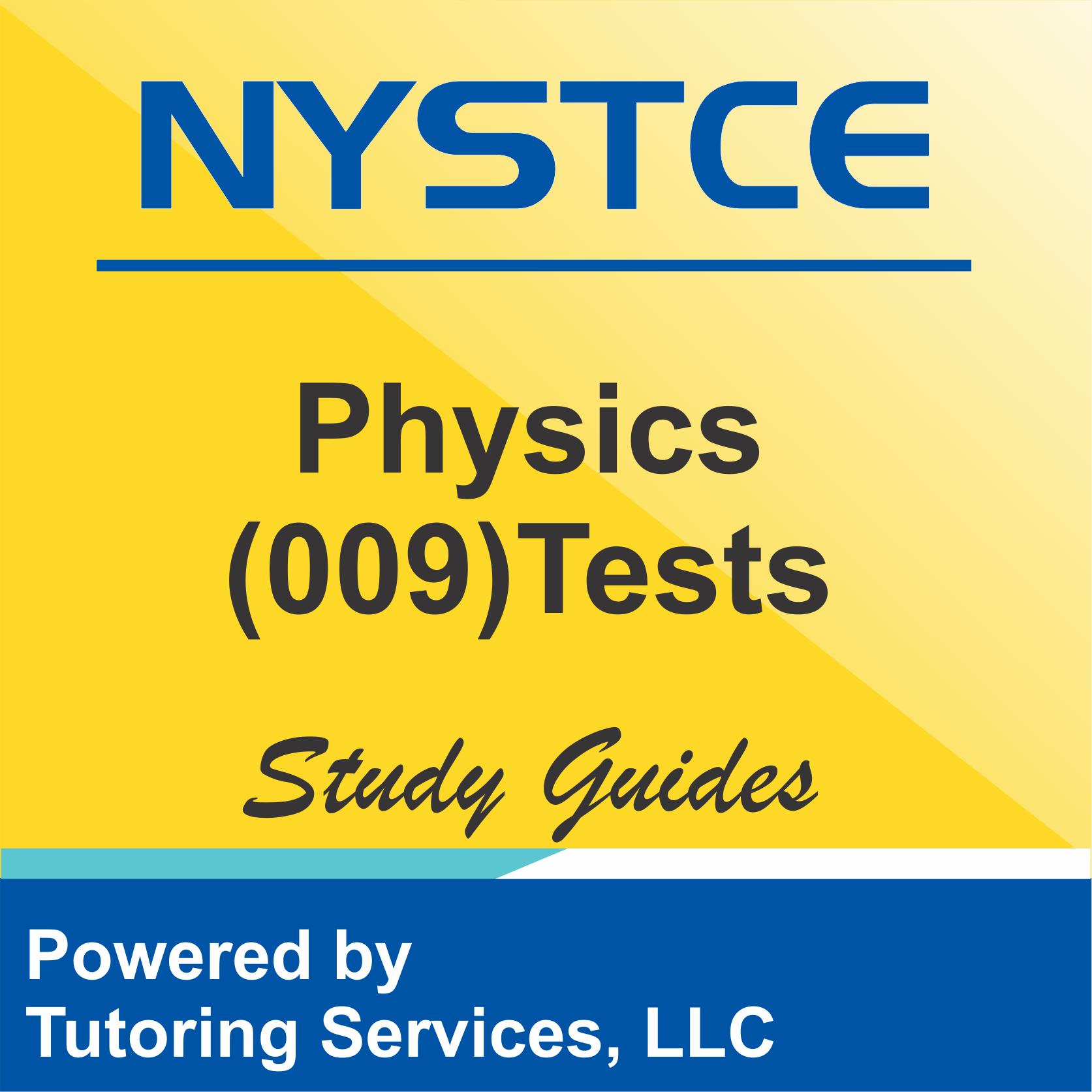 NYSTCE New York Licensure Test Information for Physics 009