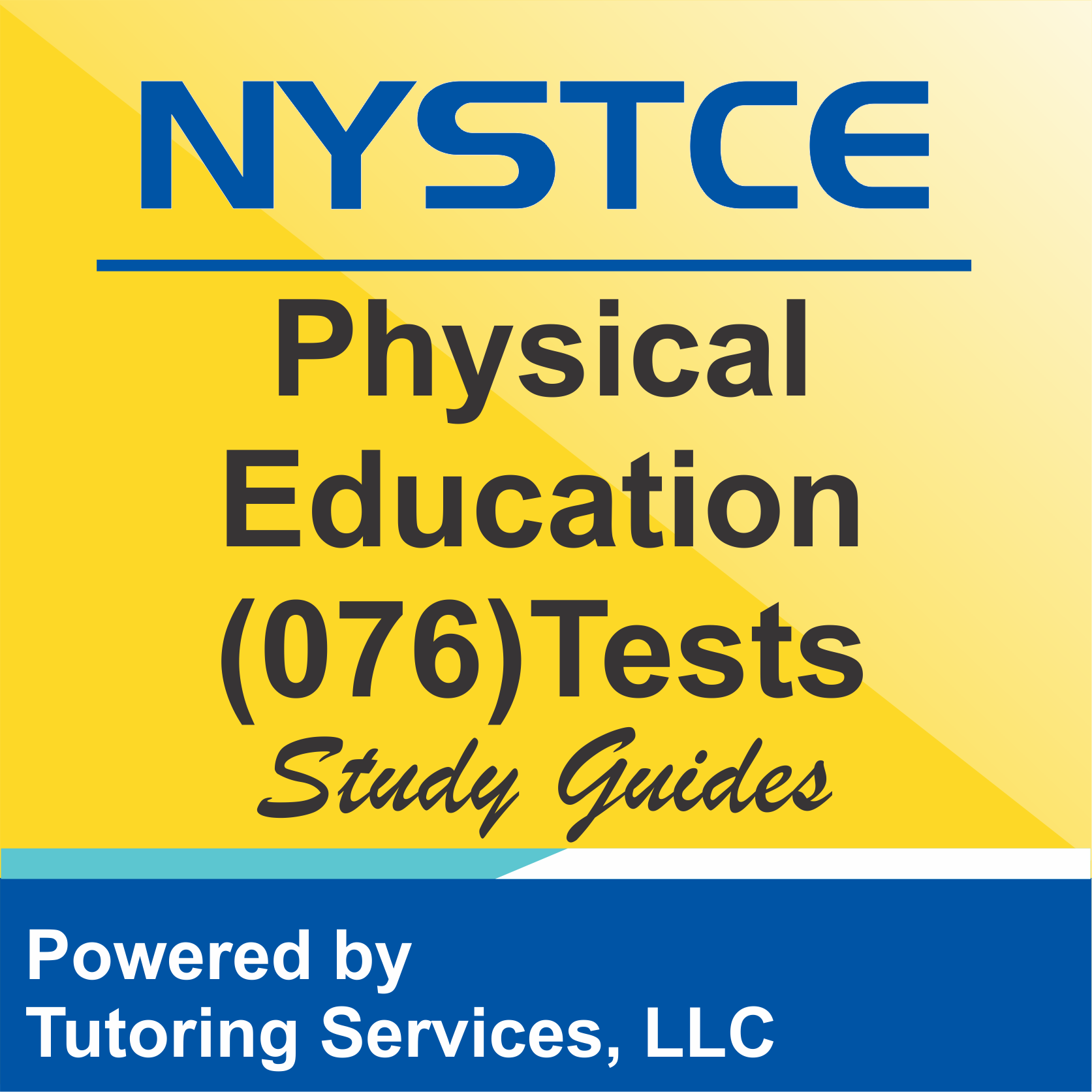NYSTCE New York Certification Test for Physical Education 076