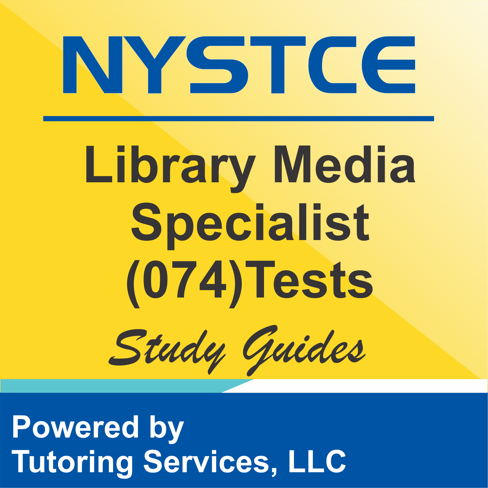 NYSTCE New York State Test Information for Library Media Specialist 074