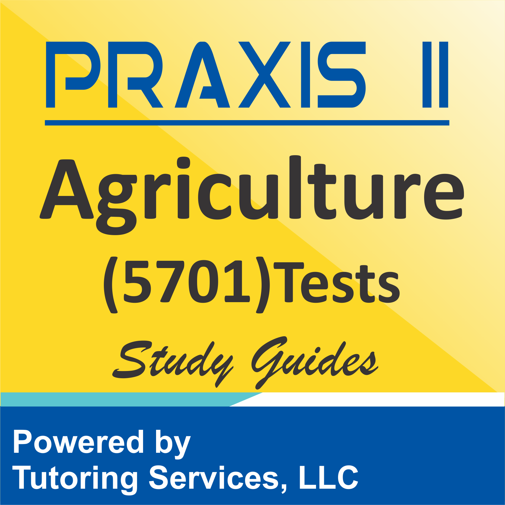 Praxis II Agriculture (5701) Examination Information
