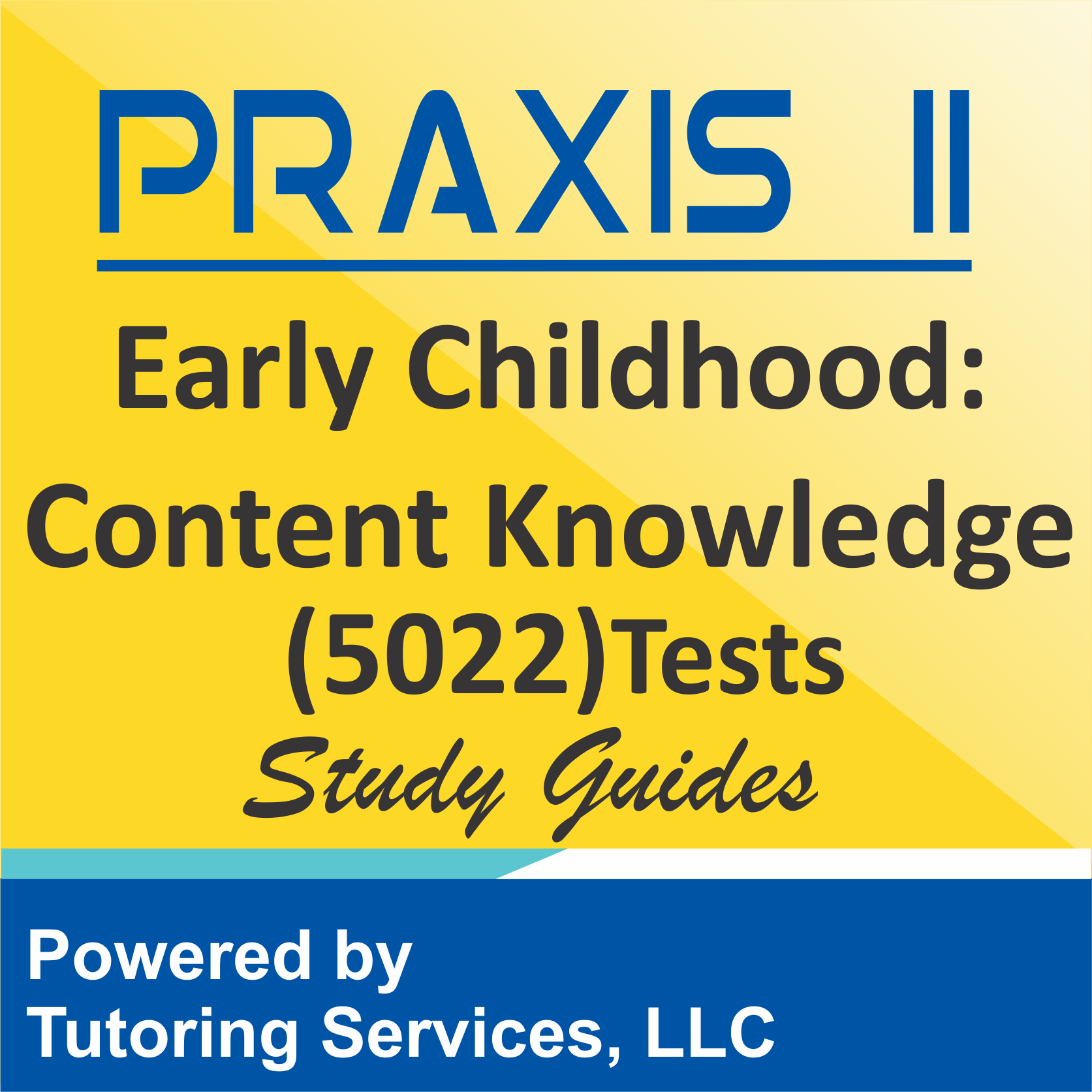Praxis II Early Childhood: Content Knowledge (5022) Examination Format