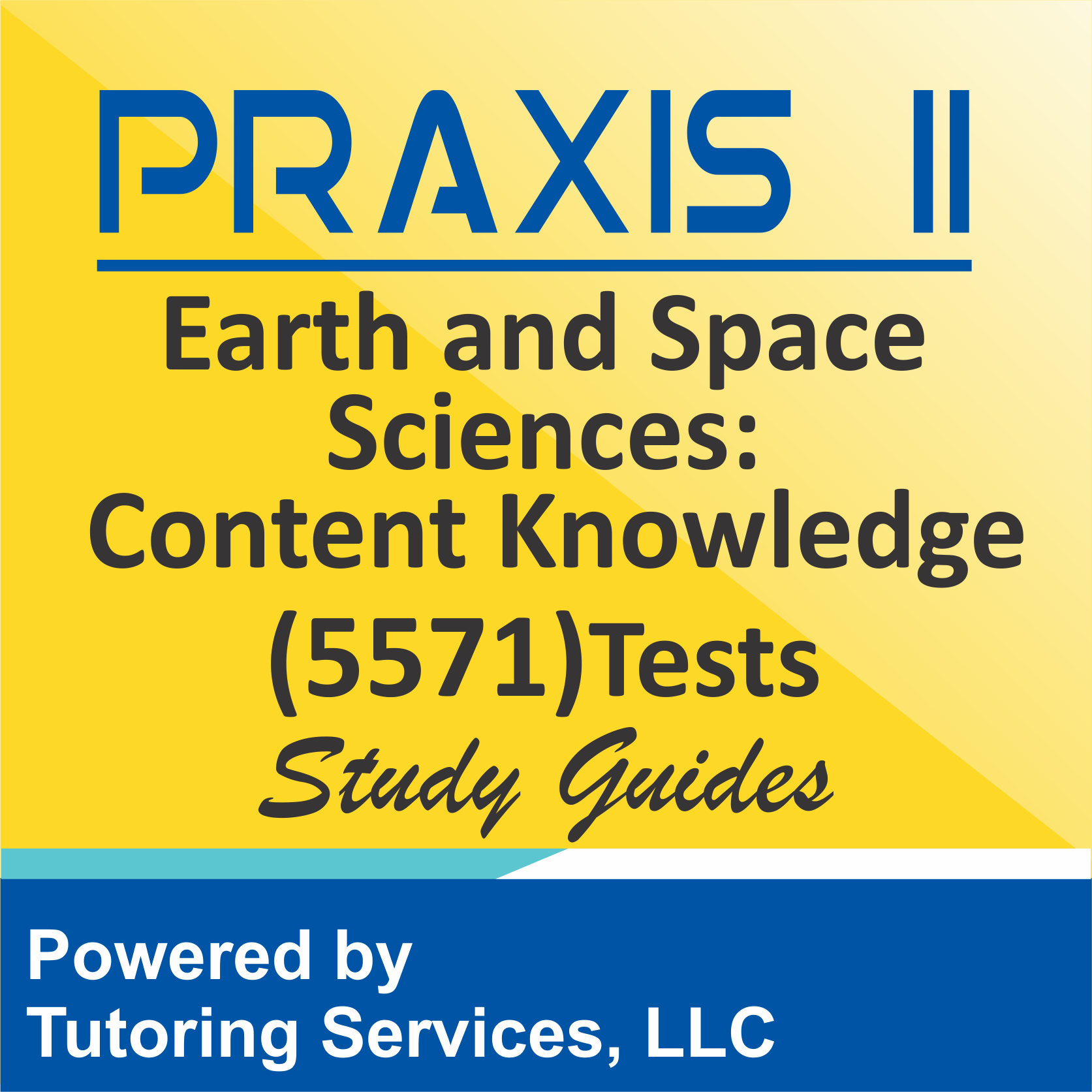 Praxis II Earth and Space Sciences: Content Knowledge (5571) Examination Ideas