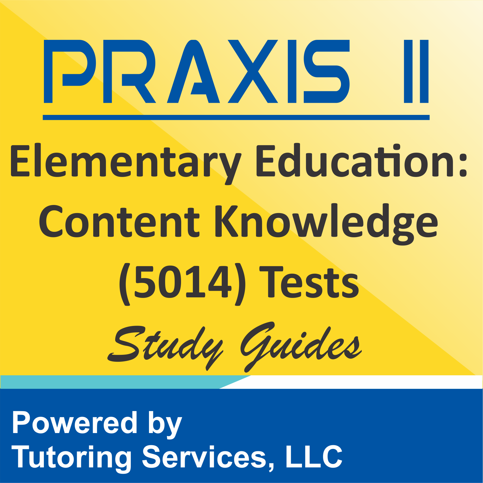 Praxis II: Elementary Education: Curriculum, Instruction ...