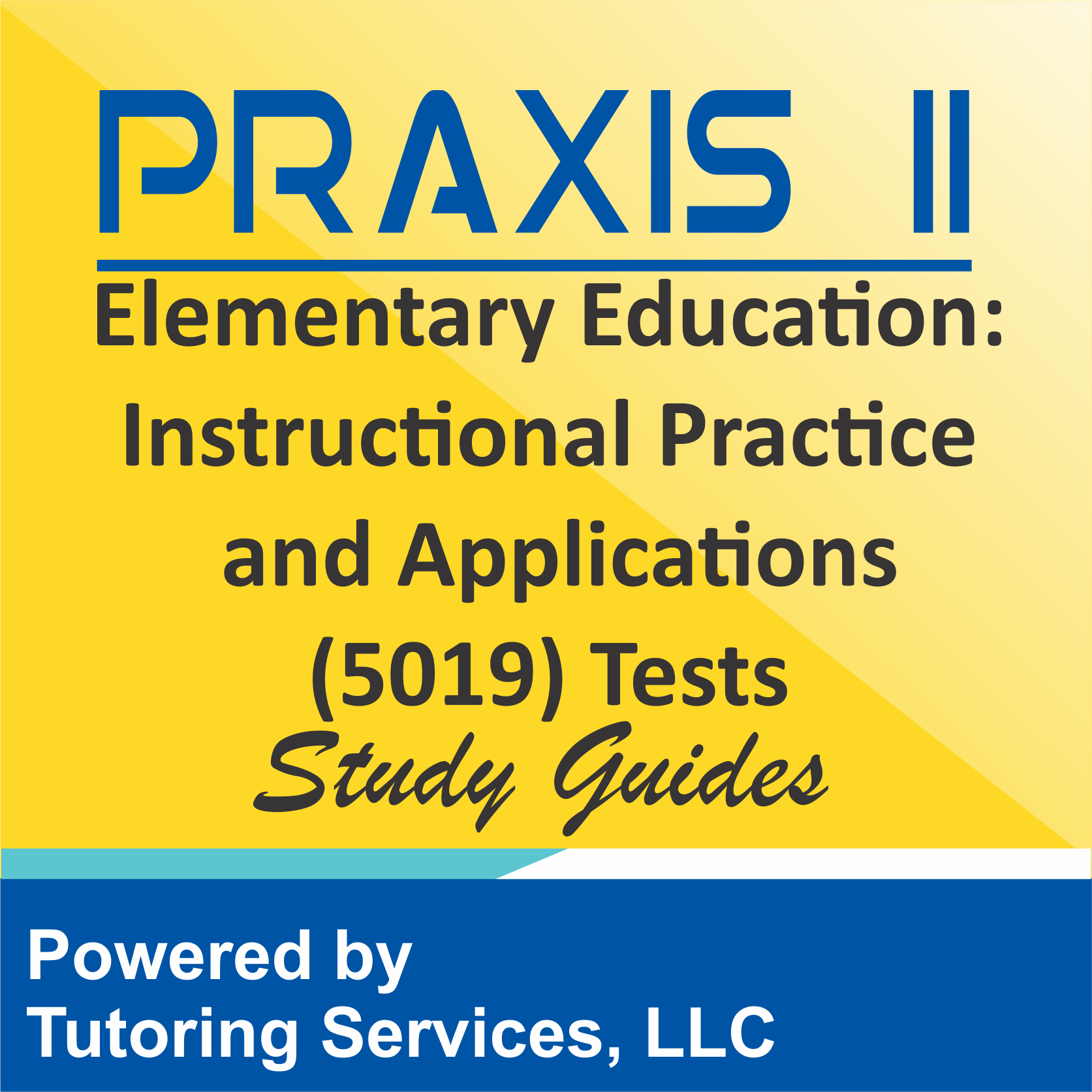 Praxis II Elementary Education: Instructional Practice and Applications (5019) Examination Format
