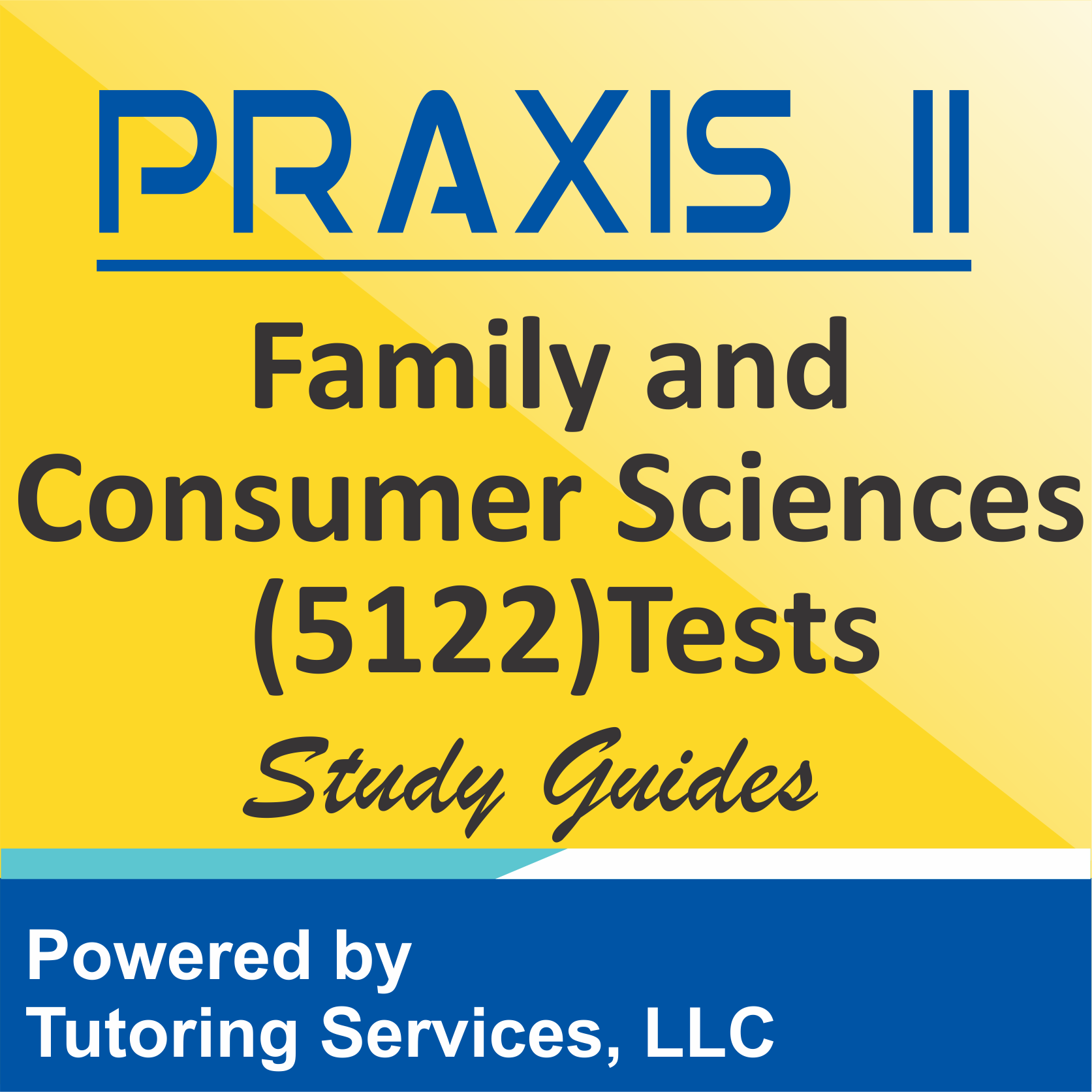 Praxis II Family and Consumer Sciences (5122) Subject Assessment
