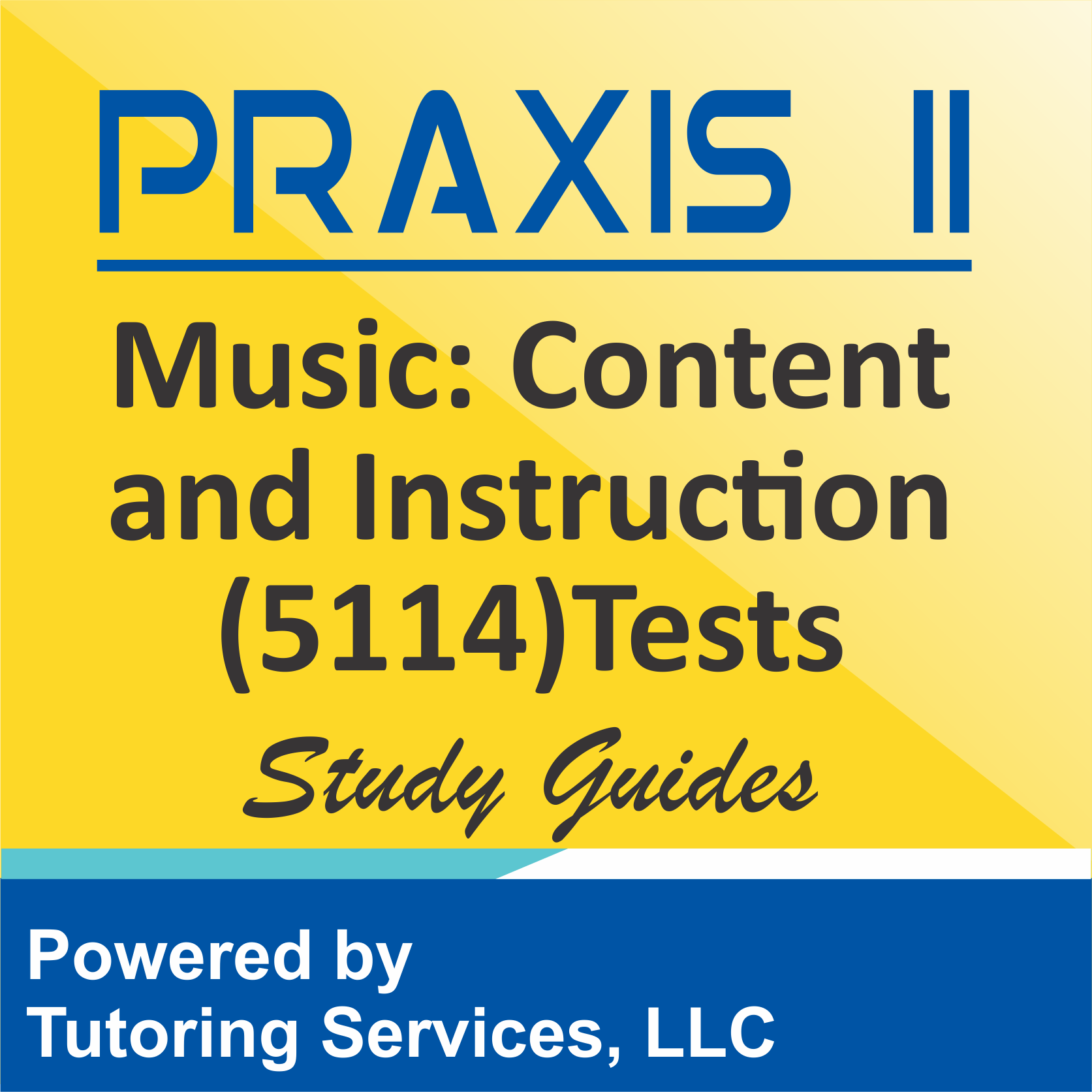 Praxis II Music: Content Knowledge (5113) Subject Ideas