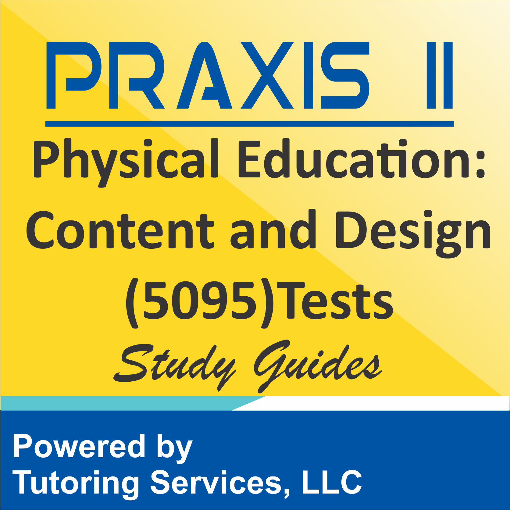 Praxis II Physical Education: Content and Design (5095) Subject Test Syllabus