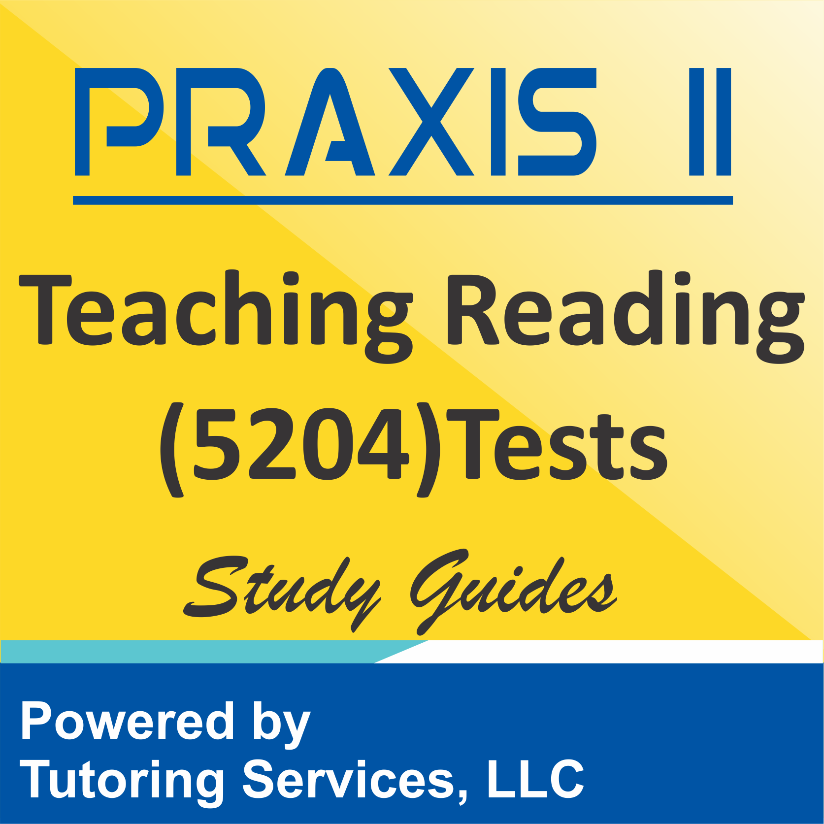 Praxis II Teaching Reading: Elementary Education (5203)  Examination Ideas