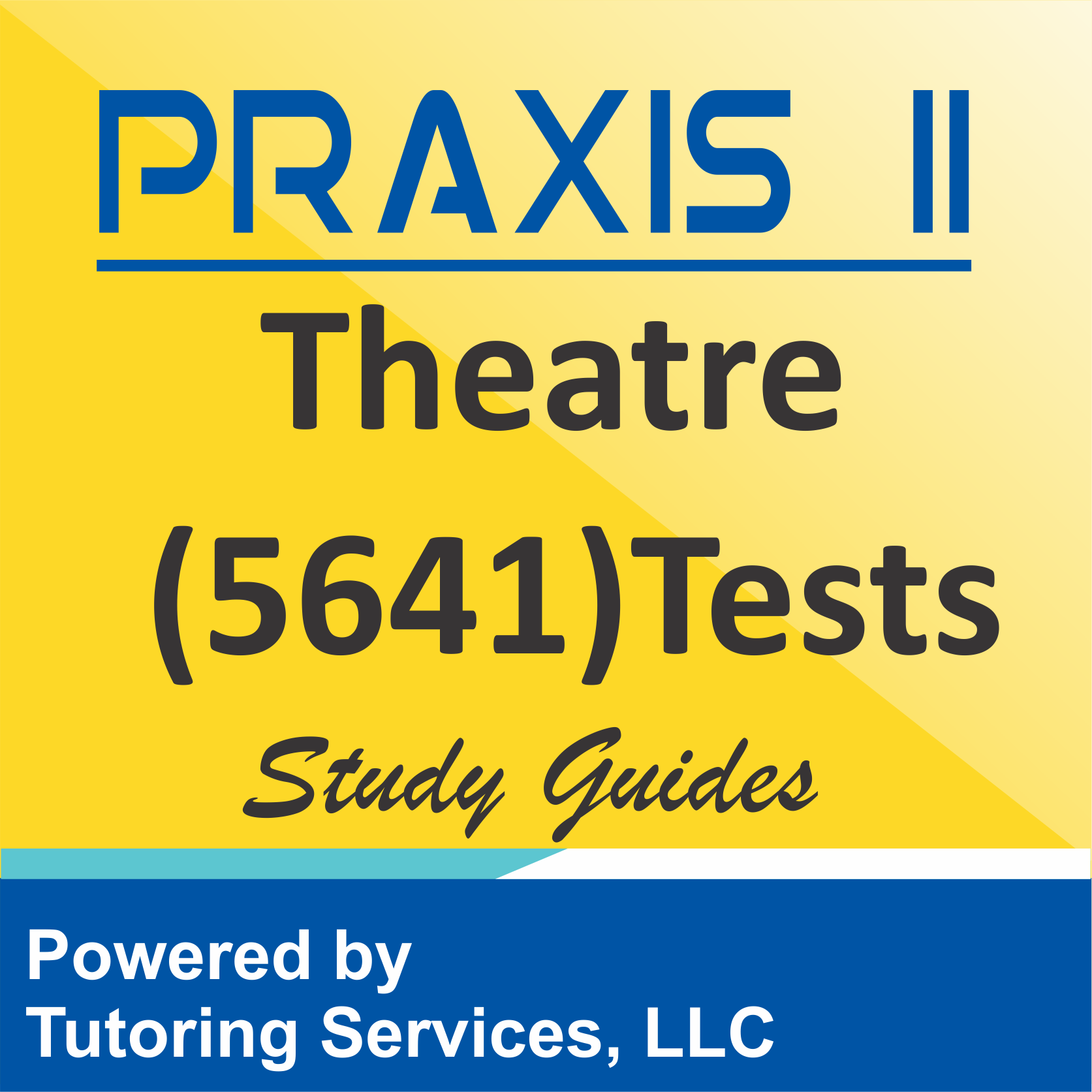 Praxis II Theatre (5641) Subject Assessment