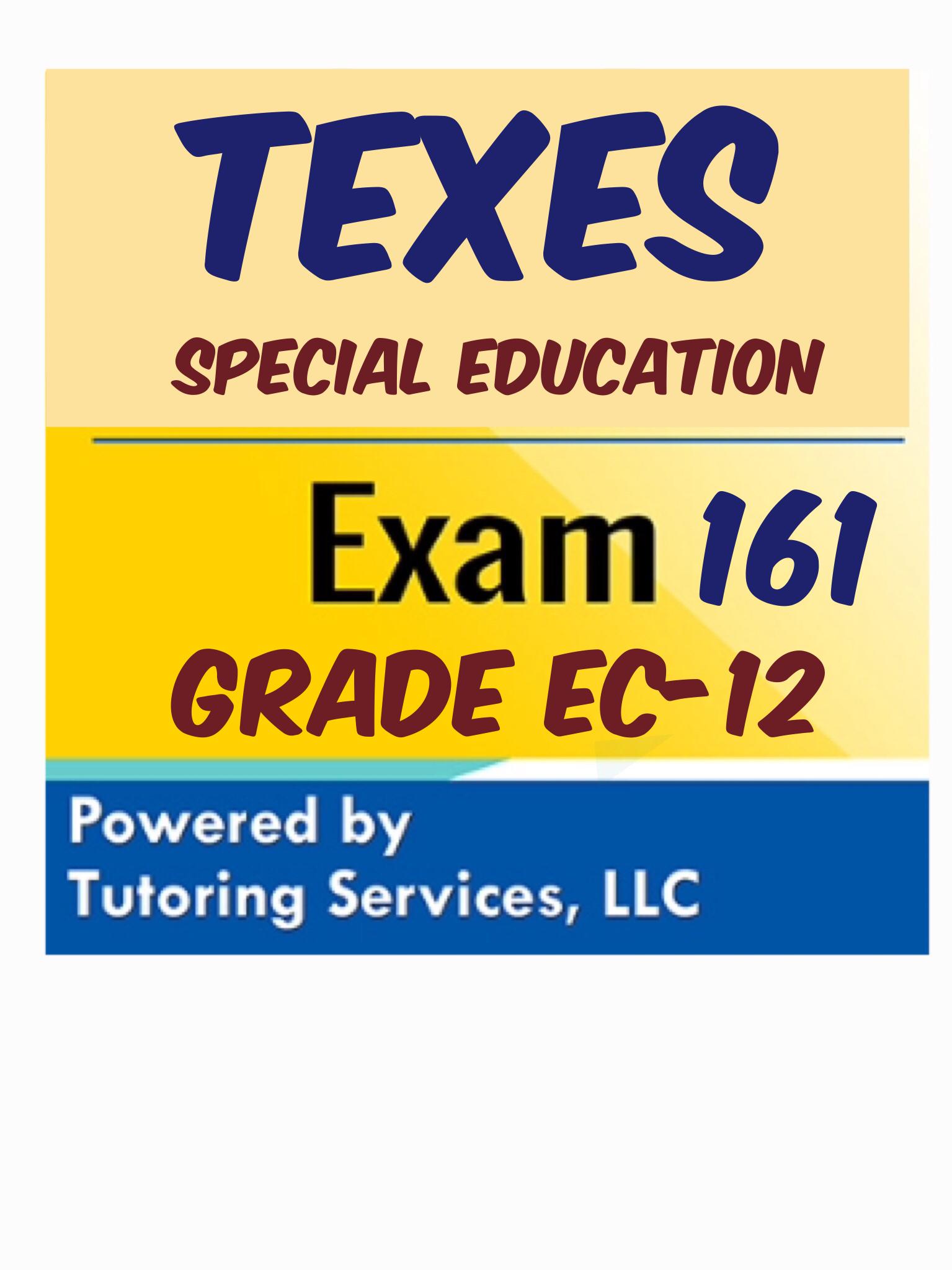 texes 161 special ed ec 12 exam prep study guide for bilingual generalist ec 6 ec-6 generalist study guide free