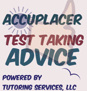 accuplacer test taking advice